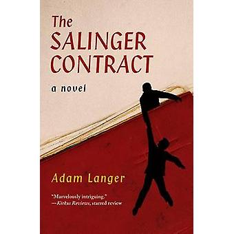 The Salinger Contract by Langer & Adam