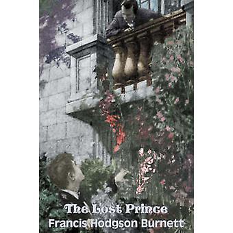 Le Prince perdu par Frances Hodgson Burnett Juvenile Fiction classiques famille par Burnett & Francis Hodgson