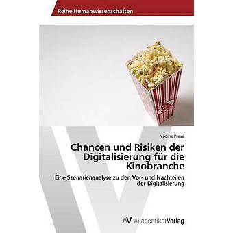 Chancen & Risiken デア Digitalisierung fr ダイ Kinobranche バイ Pressl ナディーン