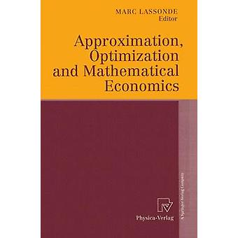Approximation Optimization and Mathematical Economics by Lassonde & Marc