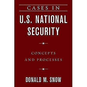 Cases in U.S. National Security: Concepts and Processes