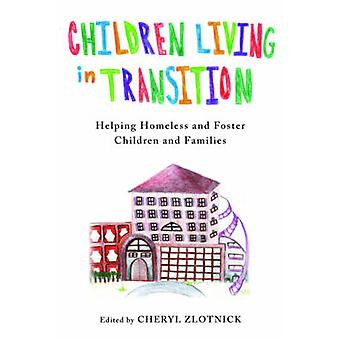 Children Living in Transition - Helping Homeless and Foster Care Child