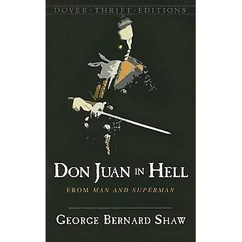 Don Juan in Hell - From Man and Superman by George Bernard Shaw - 9780