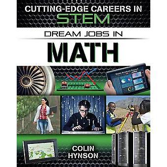 Dream Jobs in Math by Colin Hynson - 9780778729631 Book