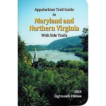 Appalachian Trail Guide to Maryland-Northern Virginia (18th) by Janet
