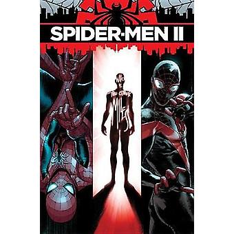 Spider-men Ii by Brian Michael Bendis - 9781302908836 Book
