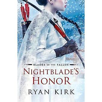 Nightblade's Honor by Ryan Kirk - 9781503953154 Book