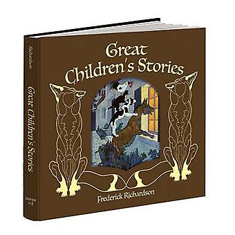 Great Children's Stories by Frederick Richardson - 9781606600856 Book