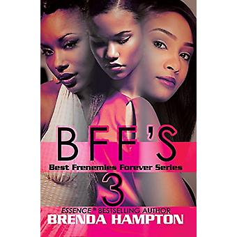 Bff's 3 by Brenda Hampton - 9781622865284 Book