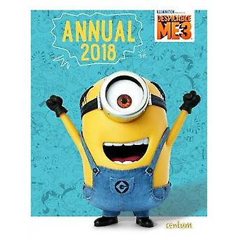 Despicable Me 3 Annual 2018 by Centum Books Ltd - 9781911460664 Book