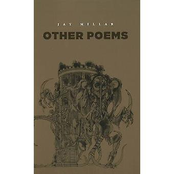 Other Poems by Jay Millar - 9780889712423 Book