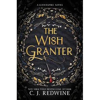 The Wish Granter by C J Redwine - 9780062360298 Book