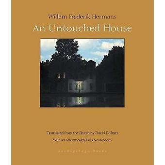 An Untouched House by Willem Frederik Hermans - 9781939810069 Book