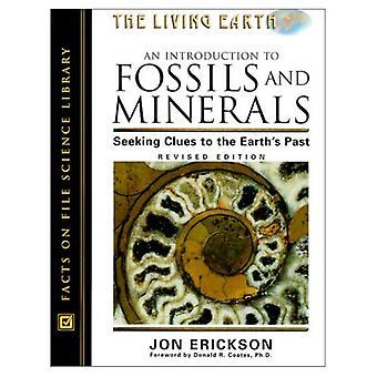 En introduktion till fossil och mineraler: söka ledtrådar till den jorden & s senaste