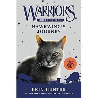 Warriors Super Edition Hawkwings Journey by Erin Hunter