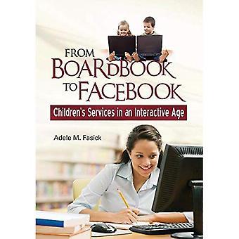 Fra Boardbook til Facebook: børneservice i en interaktiv alder