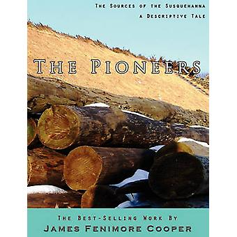 The Pioneers by Cooper & James Fenimore
