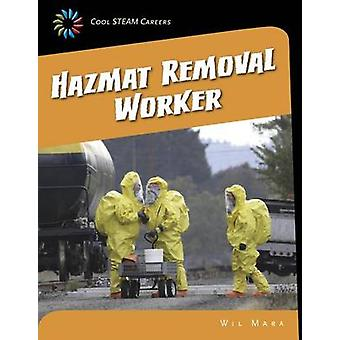 Hazmat Removal Worker by Wil Mara - 9781633620049 Book