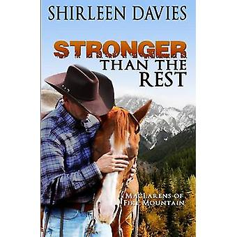 Stronger Than The Rest Book Four MacLarens of Fire Mountain by Davies & Shirleen