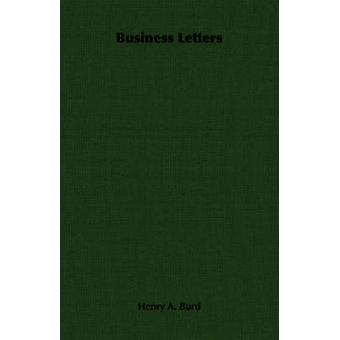 Business Letters by Burd & Henry A.