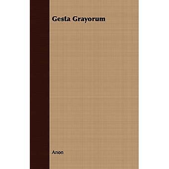 Gesta Grayorum by Anon
