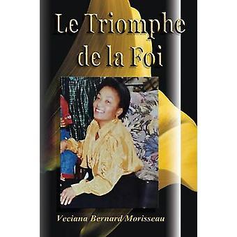 Le Triomphe de la Foi by Morisseau & Veciana Bernard