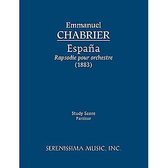 Espana Study score by Chabrier & Emmanuel