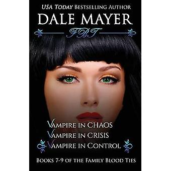 Family Blood Ties Books 79 by Mayer & Dale