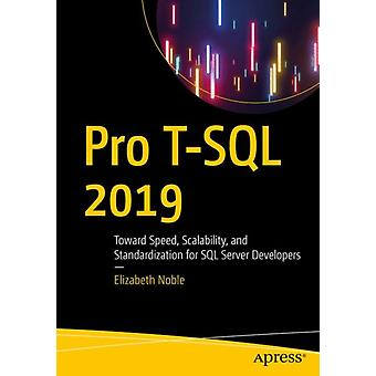 Pro T SQL 2019 by Elizabeth Noble