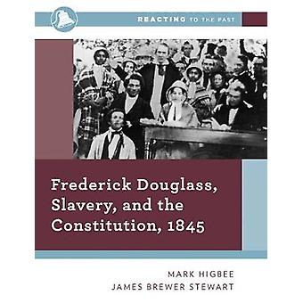 Frederick Douglass - Slavery - and the Constitution - 1845 by Mark Hi