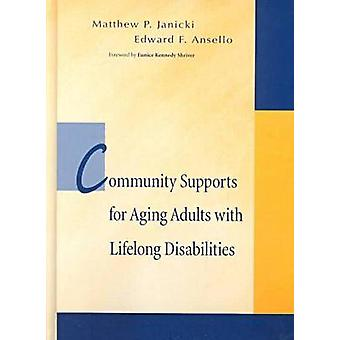 Community Support for Aging Adults with Lifelong Disabilities by Matt