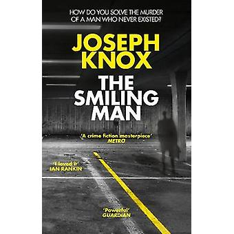 The Smiling Man by Joseph Knox - 9781784162191 Book