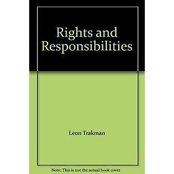 Rights and Responsibilities by Leon Trakman - 9780802046925 Book