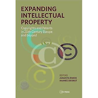 Expanding Intellectual Property - Copyrights and Patents in 20th Centu