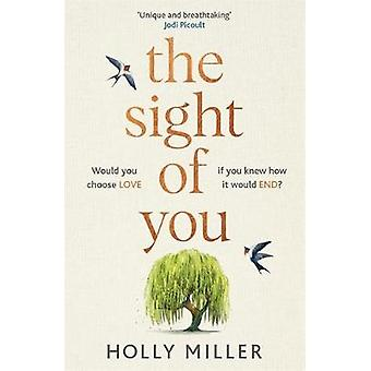 The Sight of You - the love story of 2020 that will break your heart b