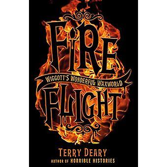Wiggott's Wonderful Waxworld 2 - Fire Flight by Terry Deary - 97814071