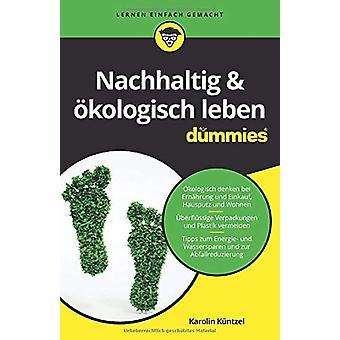 Nachhaltig & oekologisch leben fur Dummies by Karolin Kuntzel - 9