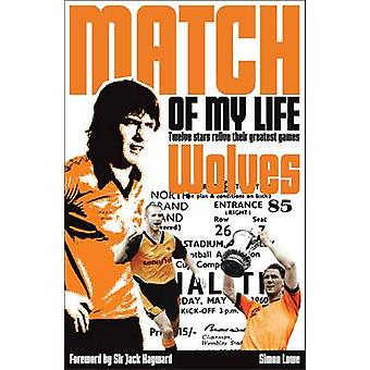 Wolves Match of My Life - Molineux Legends Relive Their Favourite Game