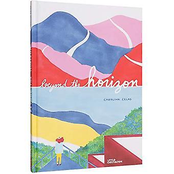 Beyond the Horizon by Carolina Celas - 9783899558401 Book