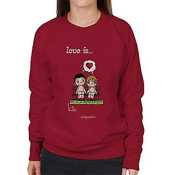 Kærlighed er telepatisk Women's Sweatshirt