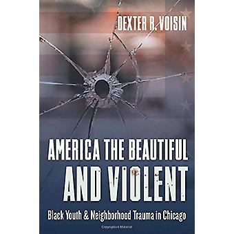 América la Hermosa y Violenta - Juventud Negra y Vecindario Traum
