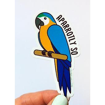 "Funny Parrot Vinyl Sticker ""aparrotly So"""