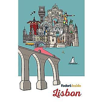 Fodor's Inside Lisbon (Full-color Travel Guide)