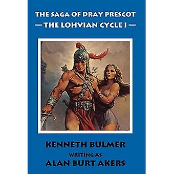 The Saga of Dray Prescot: The Lohvian Cycle I