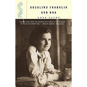 Rosalind Franklin ja DNA kirjoittanut Anne Sayre - 9780393320442 Kirja