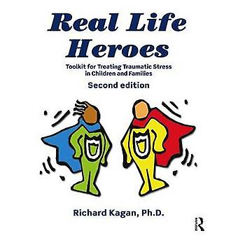 Real Life Heroes - Toolkit for Treating Traumatic Stress in Children a