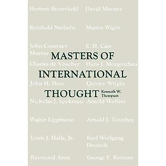 Masters of International Thought by Kenneth W. Thompson - 97808071058