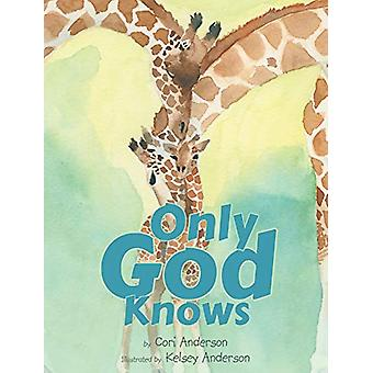 Only God Knows by Cori Anderson - 9781640285132 Book