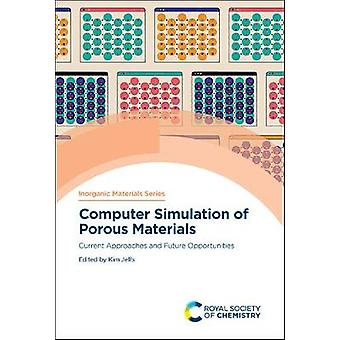 Simulación por ordenador de materiales porosos