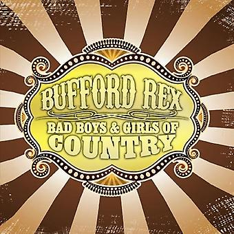 Bufford Rex - Bad Boys & Girls of Country [CD] USA import